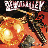 Dead End Tricks by Demons Alley