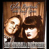Baby Cinderella Monkeyshine (feat. Emily Grove) by Glen Burtnik