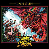 Battle the Dragon by Jah Sun