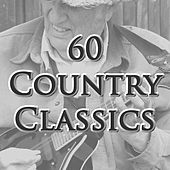 60 Country Classics by Various Artists