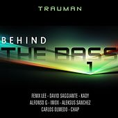 Behind The Bass Vol.1 by Various Artists