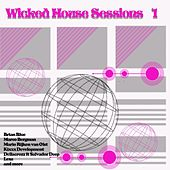 Wicked House Sessions 1 by Various Artists
