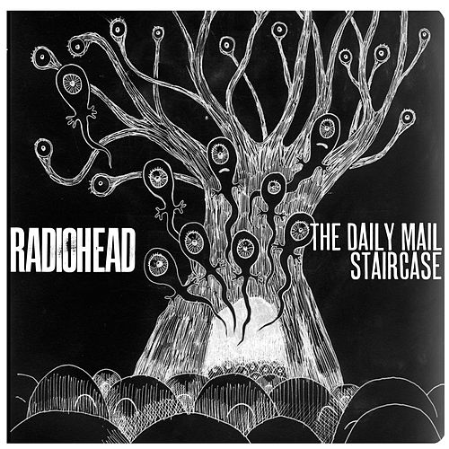 The Daily Mail & Staircase by Radiohead