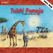 Tuishi Pamoja by Starshine Singers