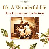 It's A Wonderful Life, The Christmas Collection by Various Artists