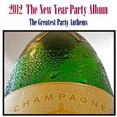 2012 The New Year Party Album by Various Artists