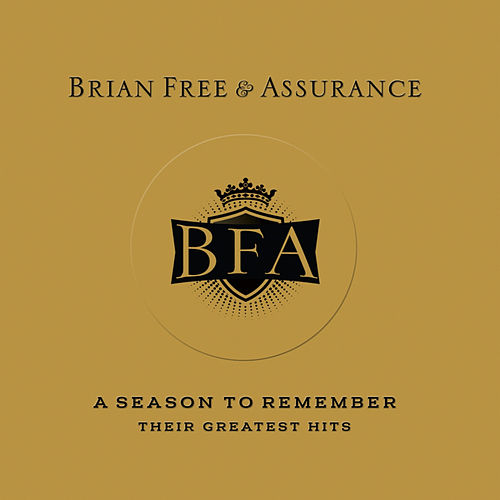 A Season To Remember by Brian Free & Assurance