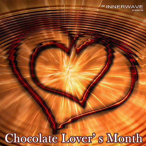 Chocolate Lover´s Month by Various Artists