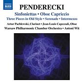 Penderecki: Sinfoniettas - Oboe Capriccio by Various Artists