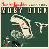 Moby Dick by Charles Laughton
