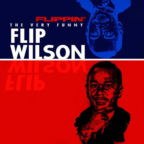Flippin' - The Very Funny Flip Wilson by Flip Wilson
