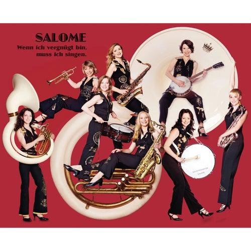 Wenn ich vergnügt bin, muss ich singen by Salome