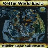 Better World Rasta by Midnite
