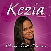 Proverbs 31 Woman by Kezia Alford