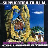 Supplication To Him by Midnite