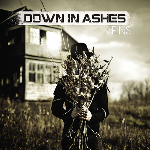 Veins by Down In Ashes