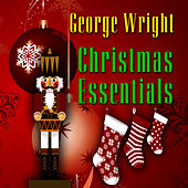 Christmas Essentials by George Wright