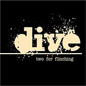 Two for Flinching by Dive
