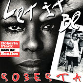 Let It Be Roberta - Roberta Flack Sings The Beatles by Roberta Flack