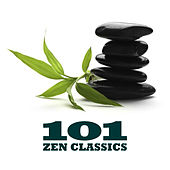 101 Zen Classics by Various Artists