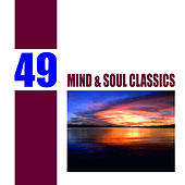 49 Mind and Soul Classics by Various Artists