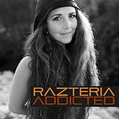 Addicted by Razteria