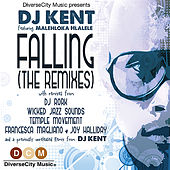 Falling (A Side Remixes) by DJ Kent