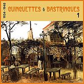 Guinguettes et Bastringues, (1934 - 1948), Vol. 1 by Various Artists