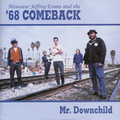 Mr. Downchild by '68 Comeback