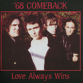 Love Always Wins by '68 Comeback