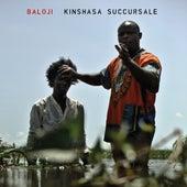 Kinshasa Succursale by Baloji