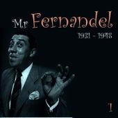 Mr. Fernandel, Recordings (1931 - 1948), Vol. 1 by Fernandel