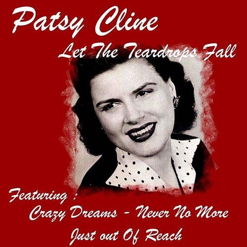 Let the Teardrops Fall by Patsy Cline