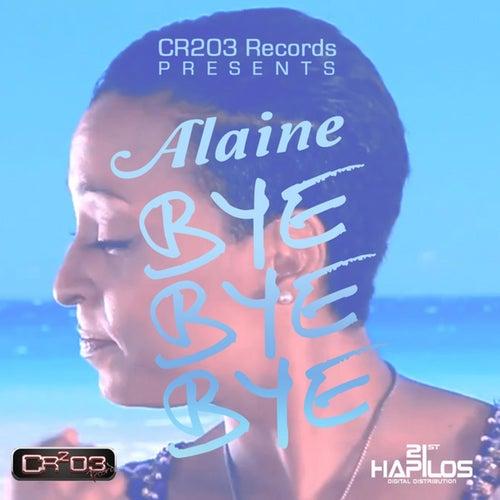 Bye Bye Bye by Alaine