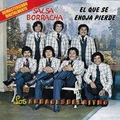 Salsa Borracha by Los Audaces Del Ritmo
