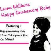 Happy Anniversary Baby by Leona Williams