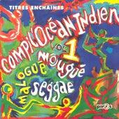 Compil' Océan Indien, vol. 1 (Seggae, Mougué, Malogué) by Various Artists