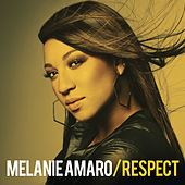 Respect by Melanie Amaro