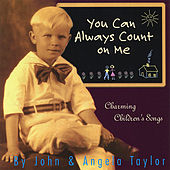 You Can Always Count On Me by John F. Strauss
