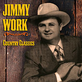 Country Classics by Jimmy Work