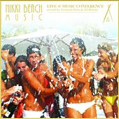 Nikki Beach Live At Music Conference by Various Artists