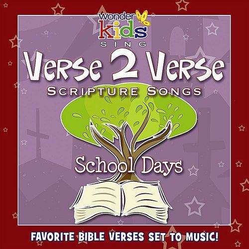 Verse 2 Verse: School Days by Wonder Kids