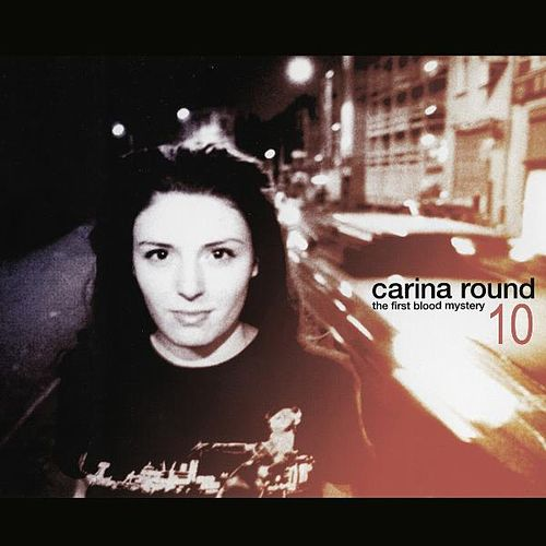 The First Blood Mystery 10 Year Anniversary Re-issue by Carina Round