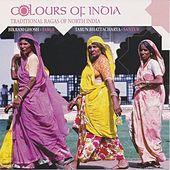 Colours of India - Traditional Ragas of North India by Bikram Ghosh