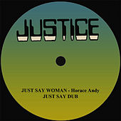Just Say Woman and Dub 12