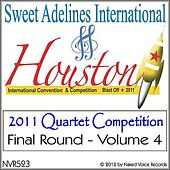 2011 Sweet Adelines International Quartet Contest - Final Round - Volume 4 by Various Artists