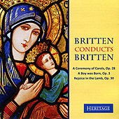 Britten Conducts Britten: A Ceremony of Carols by Various Artists