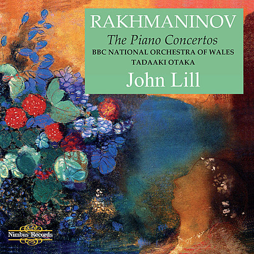 Rakhmaninov: The Piano Concertos by John Lill