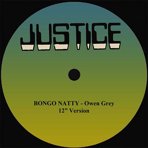 Bongo Natty 12' Version by Owen Gray