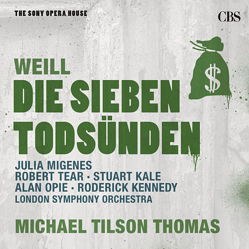 Weill: The Seven Deadly Sins and The Threepenny Opera - The Sony Opera House by Michael Tilson Thomas